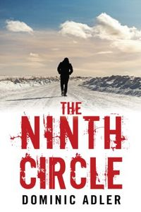 The Ninth Circle by Dominic Adler