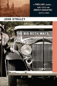 The Big Both Ways by John Straley