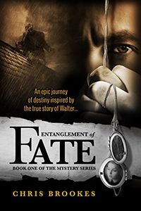 Entanglement of Fate by Chris Brookes