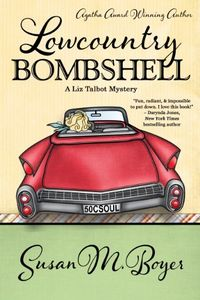Lowcountry Bombshell by Susan M. Boyer