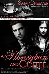 A Honeybun and Coffee by Sam Cheever