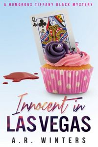 Innocent in Las Vegas by A. R. Winters