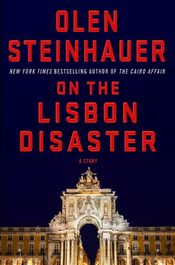 On the Lisbon Disaster by Olen Steinhauer