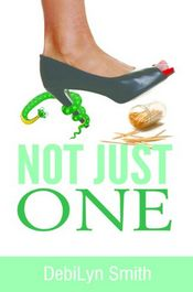 Not Just One by DebiLyn Smith