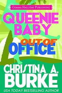 Out of Office by Christina A. Burke