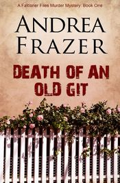 Death of an Old Git by Andrea Frazer