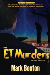 The ET Murders by Mark Bouton