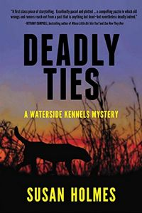 Deadly Ties by Susan Holmes