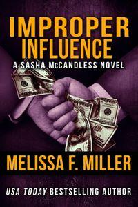 Improper Influence by Melissa F. Miller