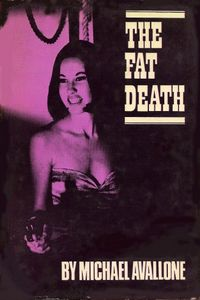 The Fat Death by Michael Avallone
