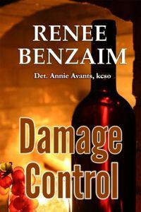 Damage Control by Renee Benzaim