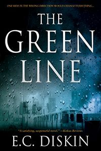 The Green Line by E. C. Diskin