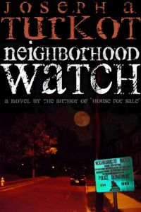 Neighborhood Watch by Joseph Turkot