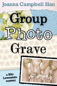 Group, Photo, Grave by Joanna Campbell Slan