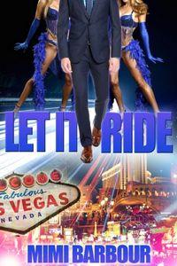 Let It Ride by Mimi Barbour
