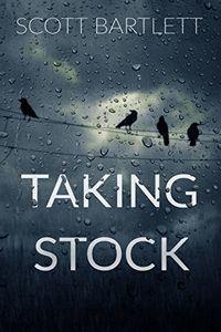 Taking Stock by Scott Bartlett