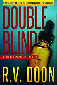 Double Blind by R. V. Doon