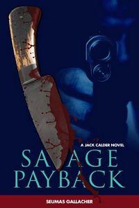 Savage Payback by Seumas Gallacher