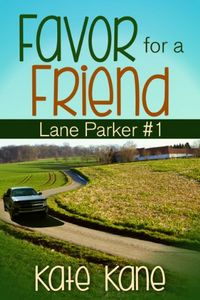 Favor for a Friend by Kate Kane