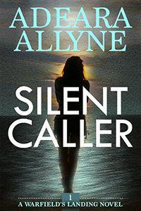 Silent Caller by Adreara Allyne