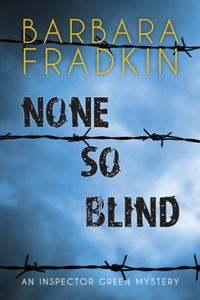 None So Blind by Barbara Fradkin