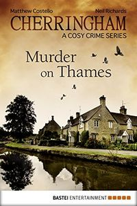 Murder on Thames by Matthew Costello and Neil Richards