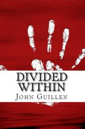 Divided Within by John Guillen