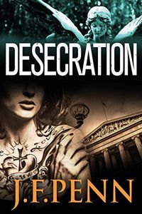 Desecration by J. F. Penn