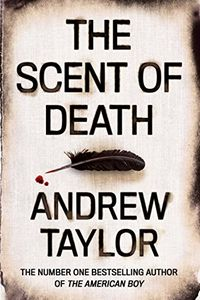 The Scent of Death by Andrew Taylor