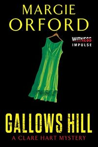 Gallows Hill by Margie Orford