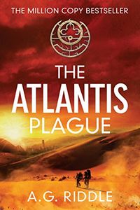 The Atlantic Plague by A. G. Riddle