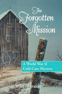 The Forgotten Mission by Gus Leodas