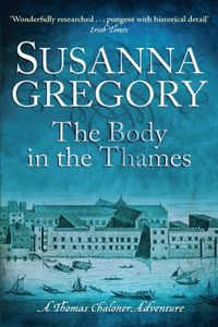 The Body in the Thames by Susanna Gregory