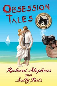 Obsession Tales by Richard Stephens