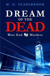 Dream of the Dead by M. G. Scarsbrook