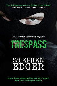 Trespass by Stephen Edger