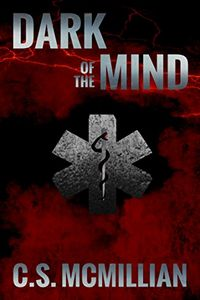 Dark of the Mind by C. S. McMillian