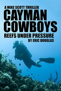 Cayman Cowboys by Eric Douglas