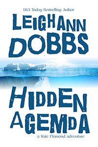 Hidden Agemda by Leighann Dobbs