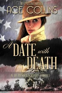 A Date with Death by Ace Collins
