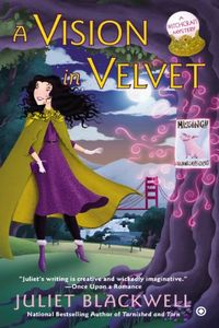 A Vision in Velvet by Juliet Blackwell