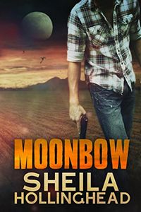 Moonbow by Sheila Hollinghead