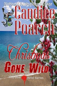 Christmas Gone Wild by Candice Poarch