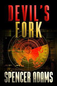 Devil's Fork by Spencer Adams