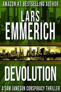 Devolution by Lars Emmerich