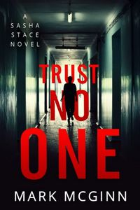 Trust No One by Mark McGinn