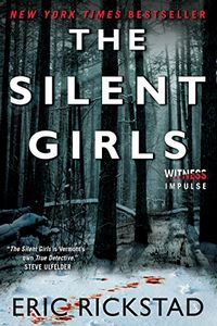 The Silent Girls by Eric Rickstad