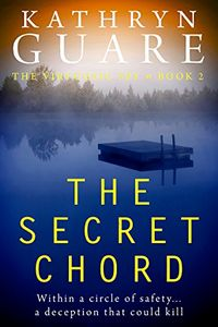 The Secret Chord by Kathryn Guare