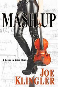 Mash Up by Joe Klinger