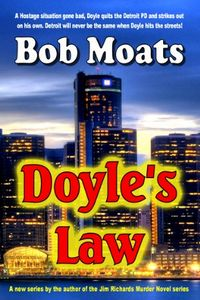 Doyle's Law by Bob Moats